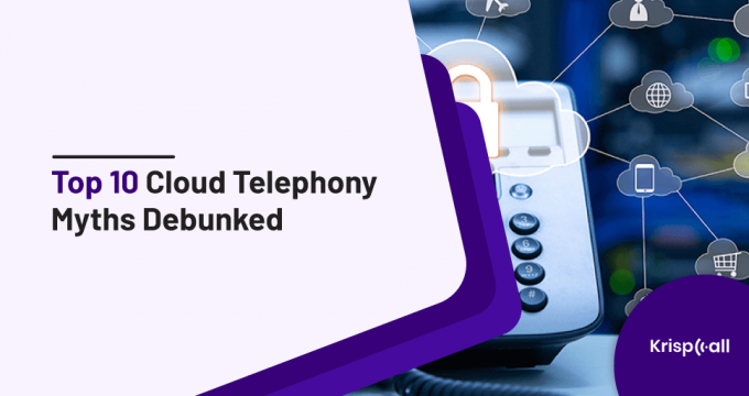 top 10 cloud telephony myths debunked